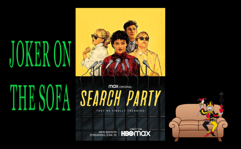 Search Party: Every Season a New Show – HBO Max Review