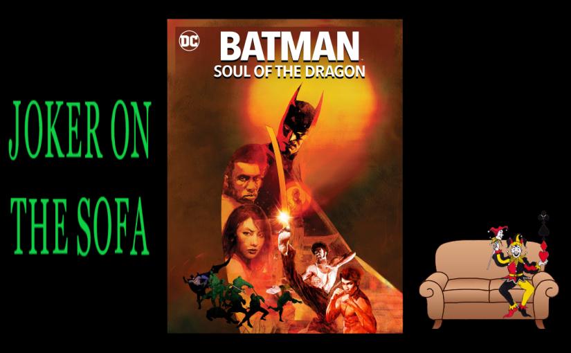 Batman: Soul of the Dragon: Or, Batman with a Kick – AmazonReview
