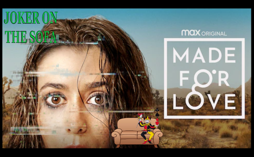 Made for Love: Technology is an Abusive Relationship – HBO Max Review