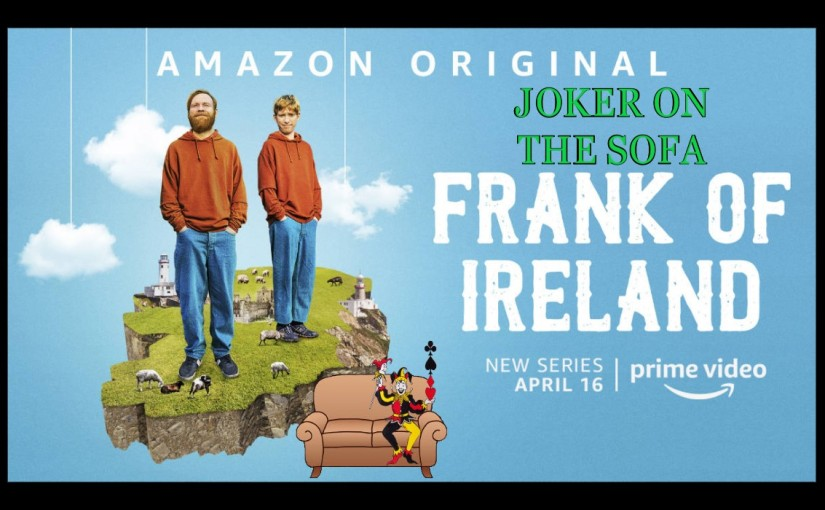 Frank of Ireland: Some Decent Moments, But Needs Work – Amazon PrimeReview