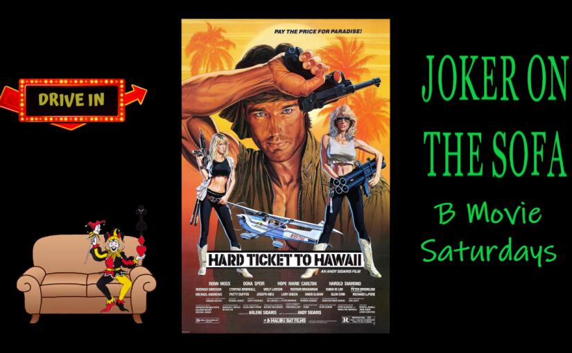 Hard Ticket to Hawaii: A Triple-B Movie – Tubi/AmazonReview