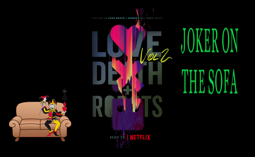 Love, Death, and Robots (Season 2): Not Quite as Good as the First One – NetflixReview