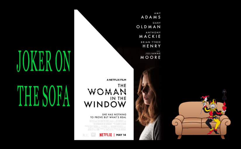 The Woman in the Window: Avoid this Film – NetflixReview