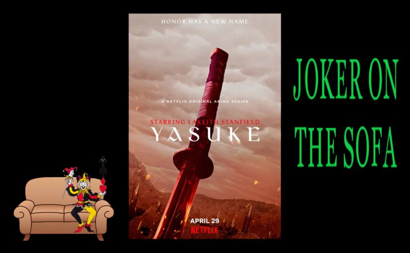 Yasuke: A Not-So-True Version of a True Story – NetflixReview