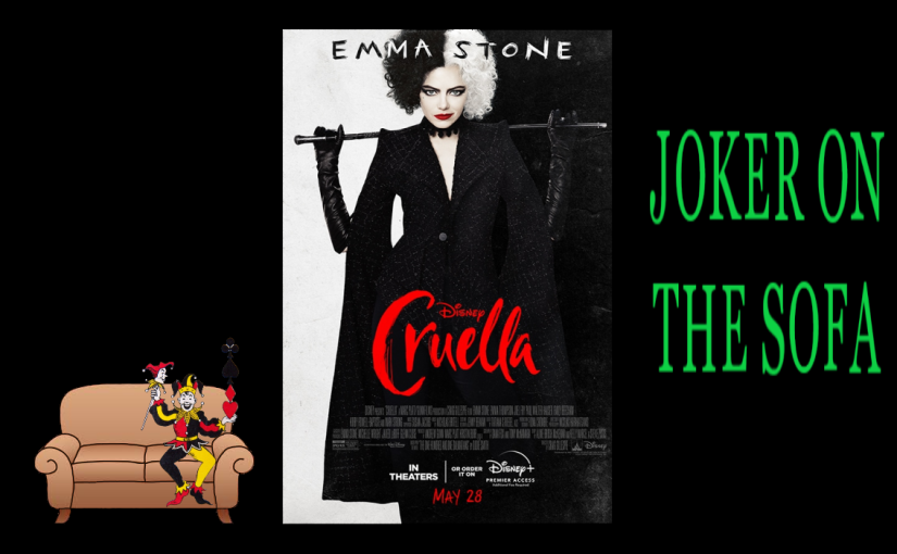 Cruella: A Great Movie Weighed Down by Forced Premise – Disney+Review