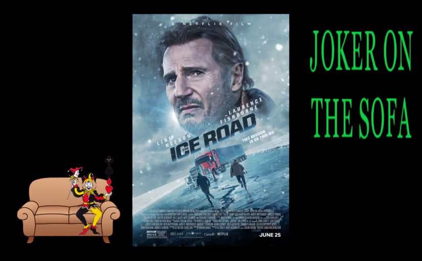 The Ice Road: Liam Neeson Isn't Saving His Daughter, So Never Mind – NetflixReview