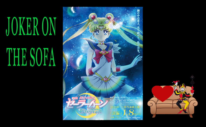 Pretty Guardian Sailor Moon Eternal The Movie (Parts 1 and 2): In the Name of the Moon, I Watched This – NetflixReview