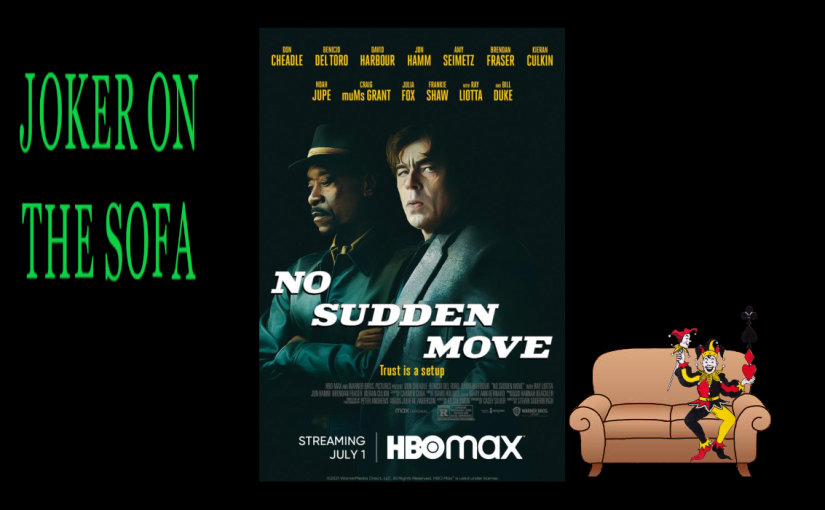 No Sudden Move: Decent Tension, Great Acting – HBO MaxReview