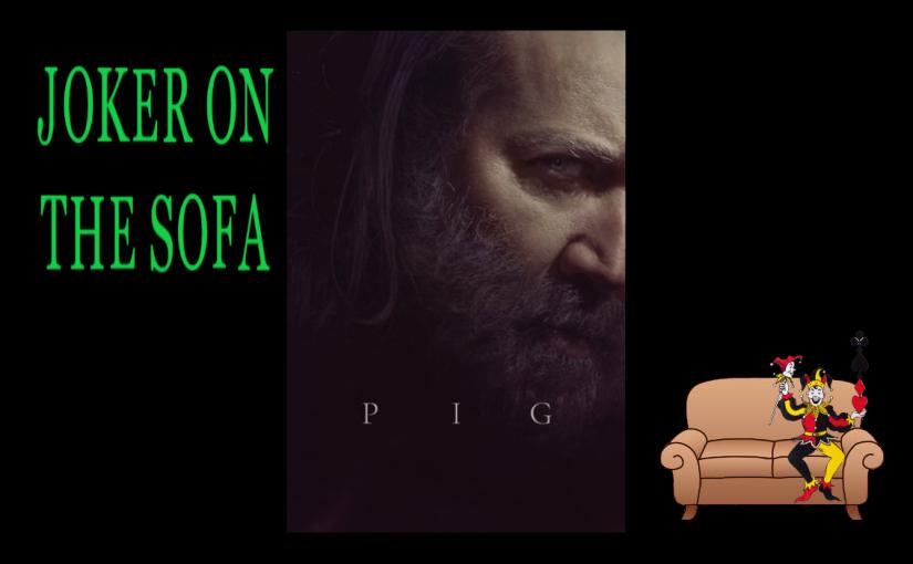 Pig: Maybe Nicolas Cage's BestMovie