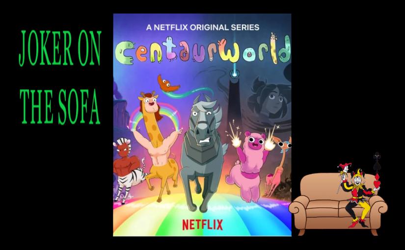 Centaurworld: It's the Cutest Form of Body Horror – NetflixReview